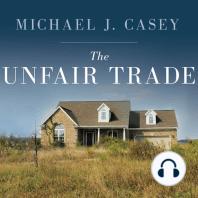 The Unfair Trade