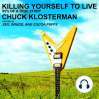 Killing Yourself to Live