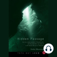 Hidden Passage: Lost in a Canyon Paradise and Bound by Sin, Will They Find Their Way Home and to the Savior Who Can
