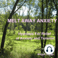 Melt Away Anxiety
