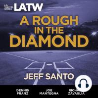 A Rough in the Diamond