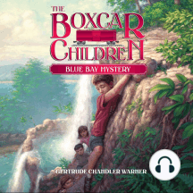 Blue Bay Mystery: The Boxcar Children Mysteries, Book 6