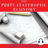 The Postcatastrophe Economy