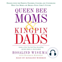 Queen Bee Moms & Kingpin Dads