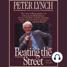 Beating the Street: How to Use What You Already Know to Make Money in the Market