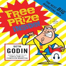 Free Prize Inside!: The Next Big Marketing Idea