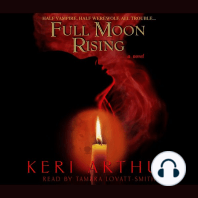 Full Moon Rising: A Novel