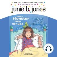 Junie B. Jones Has a Monster Under Her Bed: June B. Jones #8