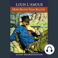 More Brains Than Bullets