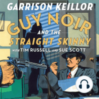 Guy Noir and the Straight Skinny