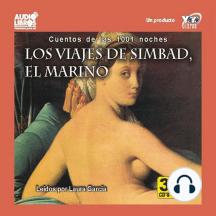 Los Viajes De Simbad El Marino: Cuentos De Las 1001 Noches