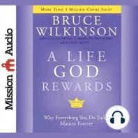 A Life God Rewards