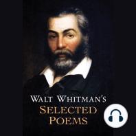 Walt Whitman's Selected Poems