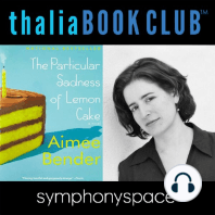 Aimee Bender's The Particular Sadness of Lemon Cake