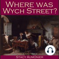 Where Was Wych Street?