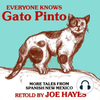 Everyone Knows Gato Pinto