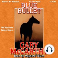 Blue Bullet