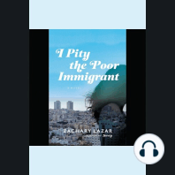 I Pity the Poor Immigrant