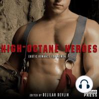 High-Octane Heroes