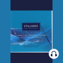 Stillness: Divine Meditation Music: A Fusion of Eastern Musical Instruments and Western Melodies