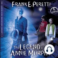 The Legend of Annie Murphy