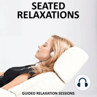 Seated Relaxations