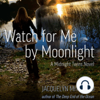 Watch for Me by Moonlight