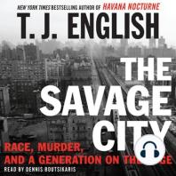The Savage City