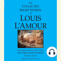 Collected Short Stories of Louis L'Amour, The: Volume Seven: Unabridged Selections from the Frontier Stories