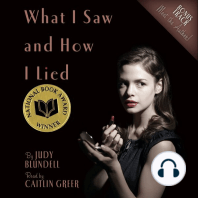 What I Saw and How I Lied