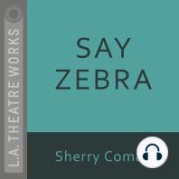 Say Zebra