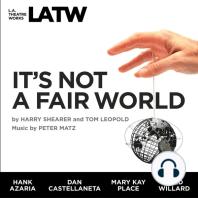 It's Not a Fair World