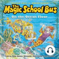 The Magic School Bus on the Ocean Floor