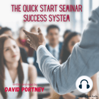 The Quick Start Seminar Success System