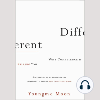 Different: Why Competence Is Killing You | Succeeding in a World Where Conformity Reigns But Exceptions Rule.