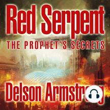 The Prophet's Secrets: Red Serpent