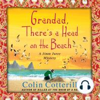Grandad, There's a Head on the Beach: A Jimm Juree Mystery