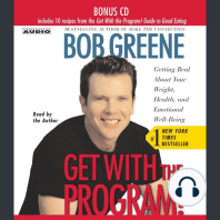 Get with the Program: Getting Real About Your Weight, Health, and Emotional Well-Being