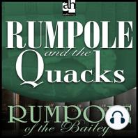 Rumpole and the Quacks