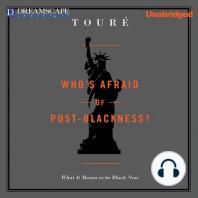 Who's Afraid of Post-Blackness?