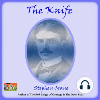 The Knife: A Stephen Crane Story