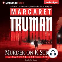 Murder on K Street: A Capital Crimes Novel