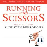 Running with Scissors