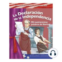 La Declaración de la Independencia / The Declaration of Independence