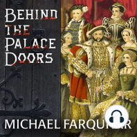 Behind the Palace Doors