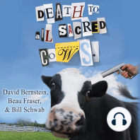 Death to All Sacred Cows