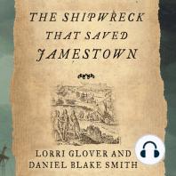 The Shipwreck That Saved Jamestown