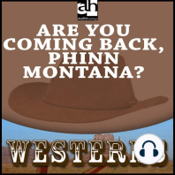 Are You Coming Back, Phinn Montana?