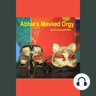Abbie's Masked Orgy