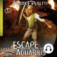 Escape from the Island of Aquarius